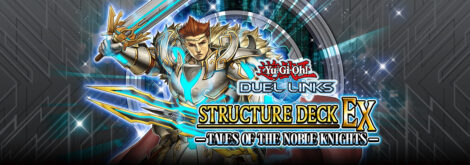 Structure Deck EX: Tales of the Noble Knights