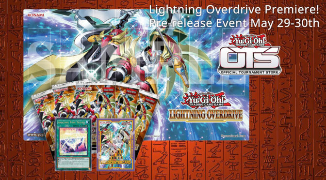 Lightning Overdrive Premiere! Pre-release Event May 29-30th