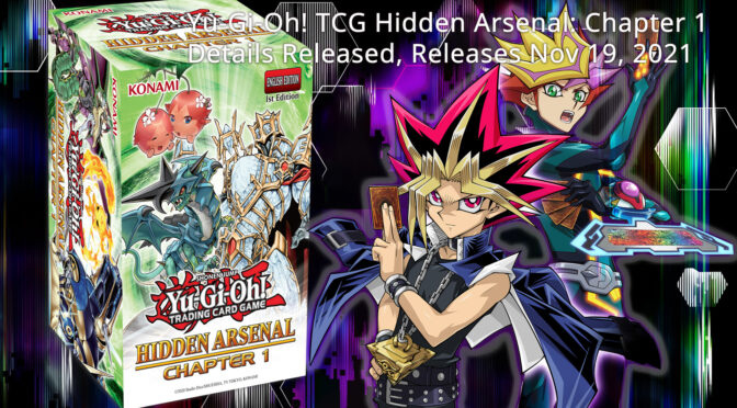 Yu-Gi-Oh! TCG Hidden Arsenal: Chapter 1 Details Released